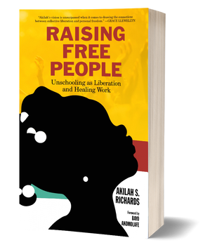 Raising Free People Book by Akilah Richards